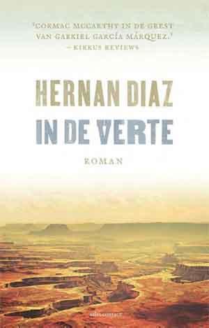 Hernan Diaz In de verte Recensie
