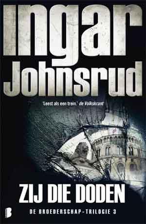 Ingar Johnsrud Zij de doden _ Recensie en Informatie Noorse Thriller