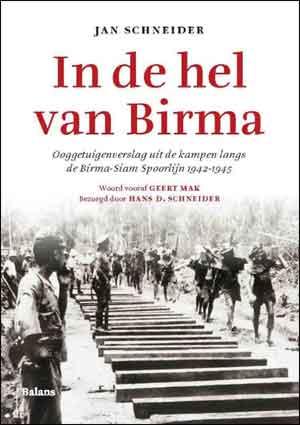 Jaap Schneider In de hel van Birma - Boek over de Birma-Spoorlijn