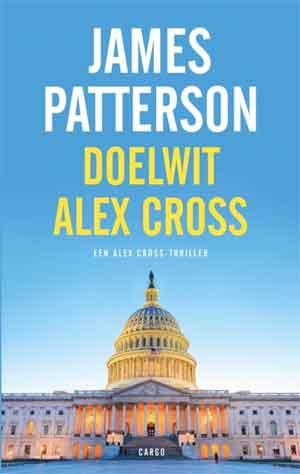 James Patterson Doelwit Alex Cross Recensie en Informatie