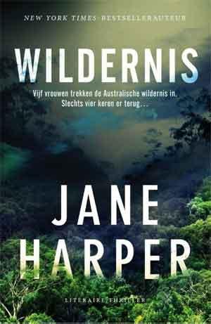 Jane Harper Wildernis Australische Thriller