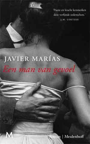 Javier Marías Een man van gevoel Recensie en Informatie