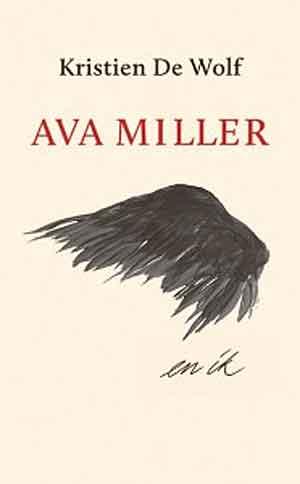 Kristien De Wolf Ava Miller en ik Recensie en Informatie