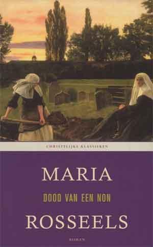 Maria Rosseels Dood van een non - Vlaamse roman uit 1961
