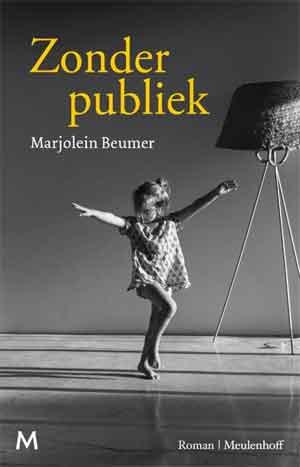 Marjolein Beumer Zonder publiek Recensie en Informatie