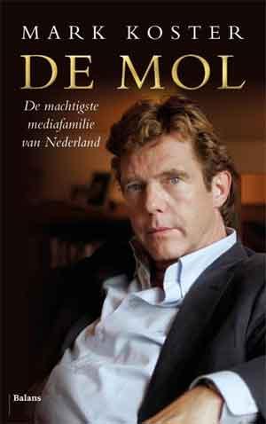 Mark Koster John de Mol Biografie Recensie