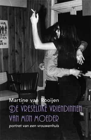 Martine van Rooijen De vreselijke vriendinnen van mijn moeder Recensie en Waardering