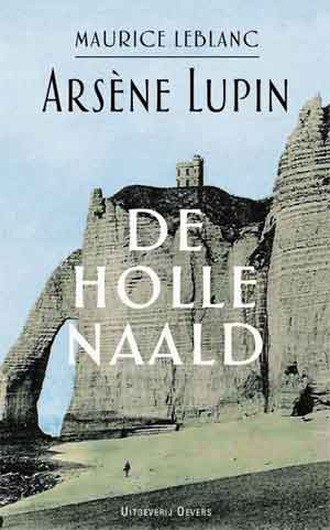 Maurice Leblanc Arsene Lupin De holle naald Recensie