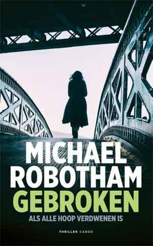 Michael Robotham GebrokenRecensie en Informatie