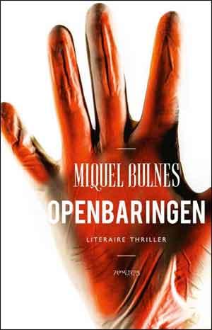 Miquel Bulnes Openbaringen Recensie