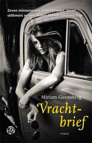 Miriam Guensberg Vrachtbrief Recensie - Alles over boeken en schrijvers