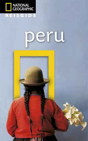 National Geographic Peru Reisgids