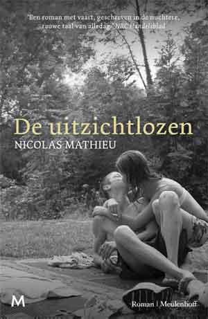 Nicolas Mathieu De uitzichtlozen Recensie en Informatie