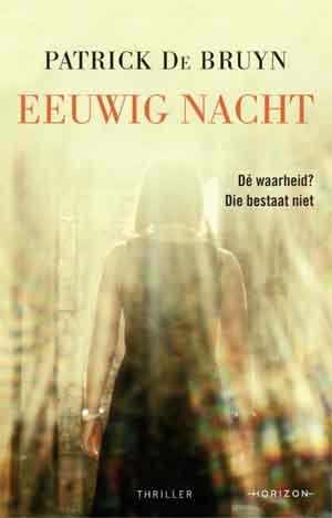 Patrick De Bruyn Eeuwig nacht Recensie en Waardering