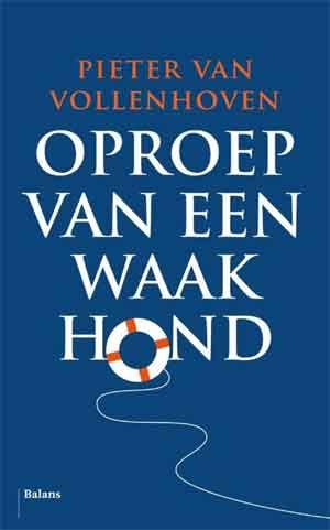 Pieter van Vollenhoven Oproep van een waakhond Recensie en Informatie