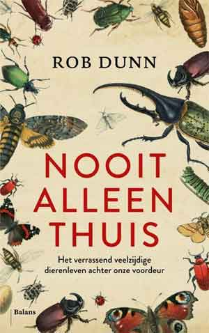 Rob Dunn Nooit alleen thuis Recensie
