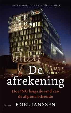 Roel Janssen De afrekening Boek over ING Recensie