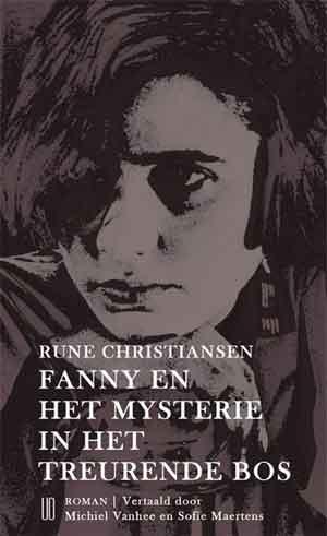 Rune Christiansen Fanny en het mysterie in het treurende bos Recensie