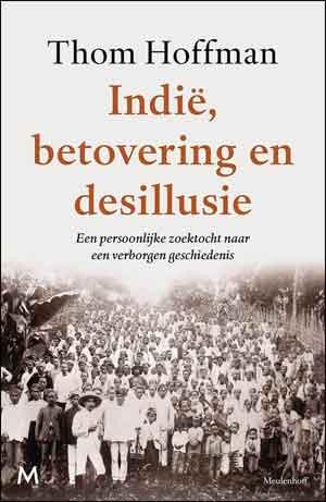 Thom Hoffman Indië, betovering en desillusie Recensie en Informatie
