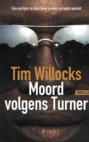 Tim Willocks Moord volgens Turner Recensie en Informatie