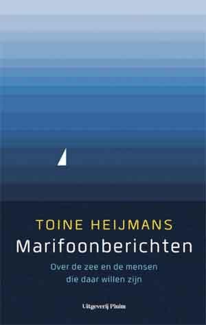 Toine Heijmans Marifoonberichten Recensie