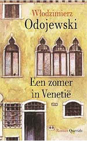 Włodzimierz Odojewski Een zomer in Venetië Recensie en Informatie