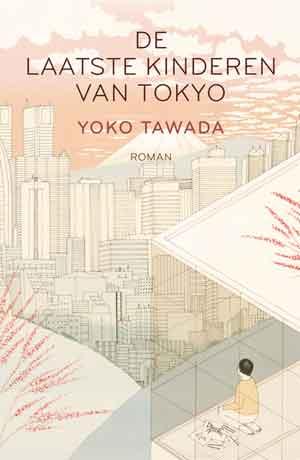 Yoko Tawada De laatste kinderen van Tokyo