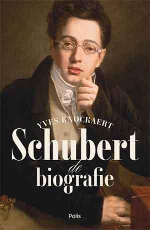 Yves Knockaert Schubert Biografie Recensie en Informatie