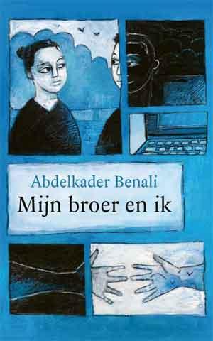 Abdelkader Benali Mijn broer en ik Recensie en Informatie