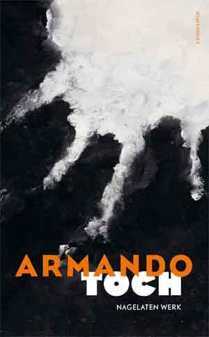 Armando Toch Recensie Nagellaten werk