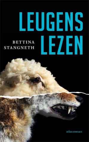 Bettina Stangneth Leugens lezen Recensie en Informatie