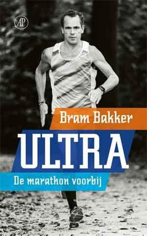 Bram Bakker Ultra De marathon voorbij Recensie en Informatie