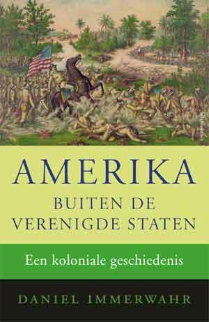 Daniel Immerwahl Amerika buiten de Verenigde Staten Recensie