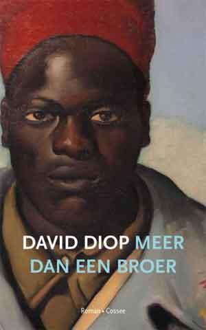 David Diop Meer dan een broer Recensie en Informatie