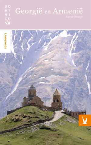 Dominicus ReisgidsGeorgië en Armenië