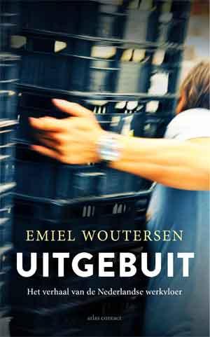 Emiel Woutersen Uitgebuit Recensie
