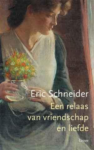 Eric Schneider Een relaas van vriendschap en liefde Recensie en Informatie