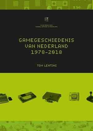 Gamegeschiedenis van Nederland 1978-2018 Boek