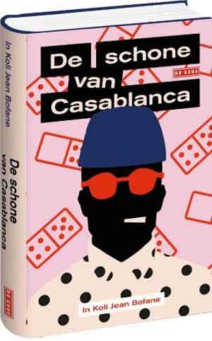 In Koli Jean Bofane De schone van Casablanca Recensie en Informatie