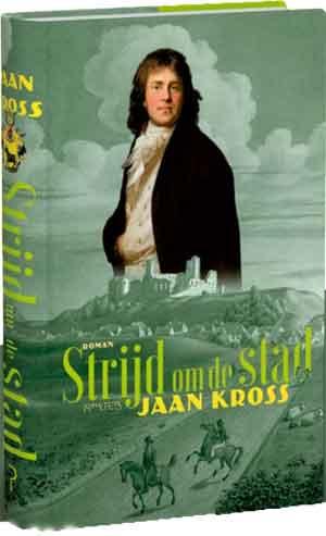 Jaan Kross Strijd om de stad