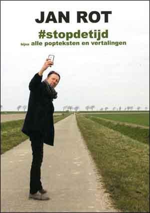 Jan Rot Stopdetijd Boek met Liedteksten