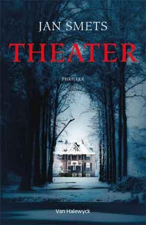 Jan Smets Theater Recensie Vlaamse Thriller
