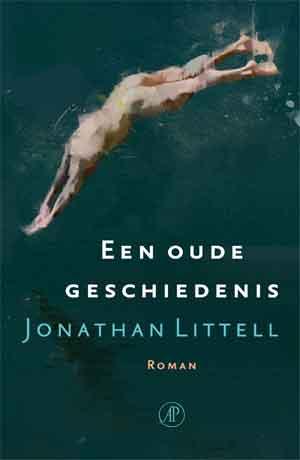 Jonathan Littell Een oude geschiedenis Recensie en Informatie