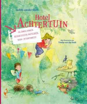 Judith van der Stelt Hotel Achtertuin Recensie en Informatie