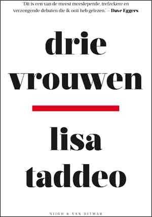 Lisa Taddeo Drie vrouwen Recensie