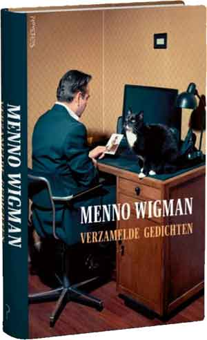 Menno Wigman Verzamelde gedichten