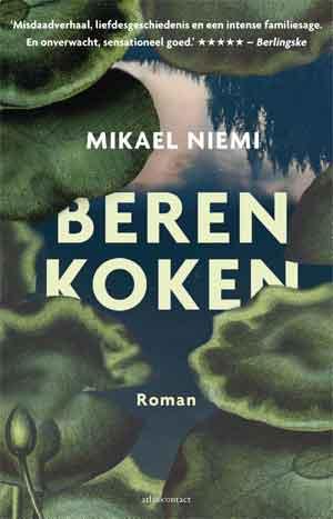 Mikael Niemi Beren koken Recensie