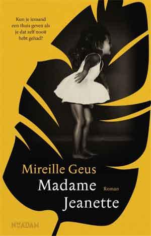 Mireille Geus Madame Jeanette Recensie