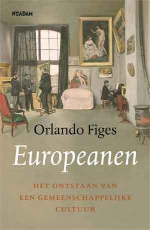 Orlando Figes Europeanen Recensie Boek over de geschiedenis van Europa