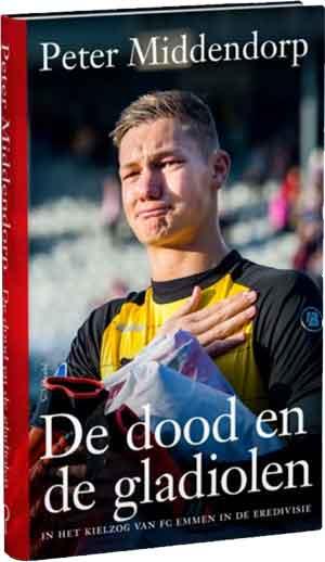 Peter Middendorp De dood en de gladiolen Recensie Boek over FC Emmen